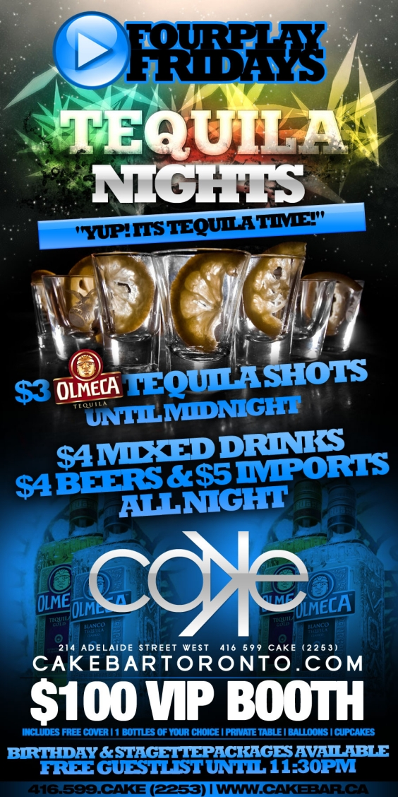 FourPlay Fridays presents Tequila Nights | $4 Drinks | $4 Beers | $5 Imports