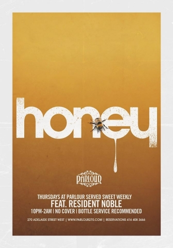 * HONEY - Thursday's at Parlour (No cover)