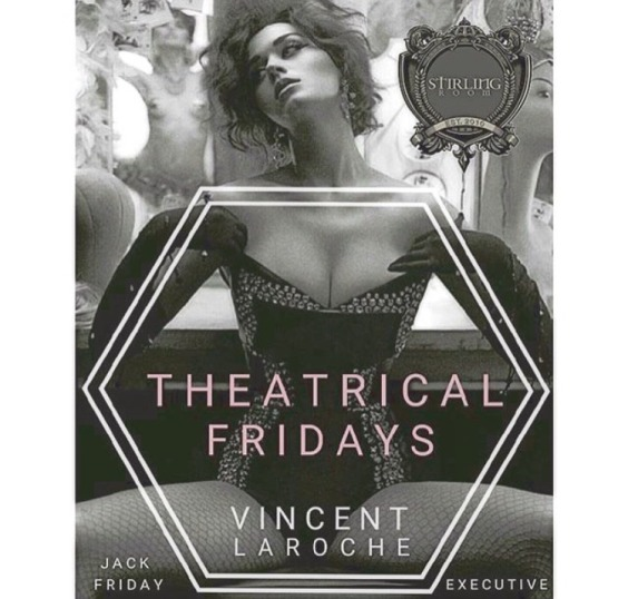 Theatrical Fridays
