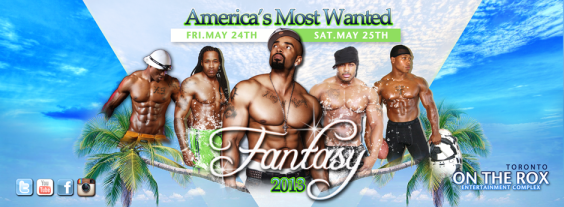 AMERICA'S MOST WANTED FANTASY WEEKEND | FRI MAY 24th & SAT MAY 25th | ON THE ROX