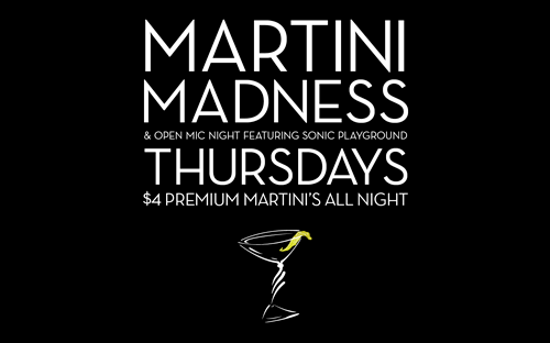 Martini Madness Thursday's