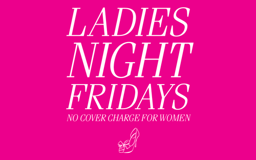 Ladies Night Friday's