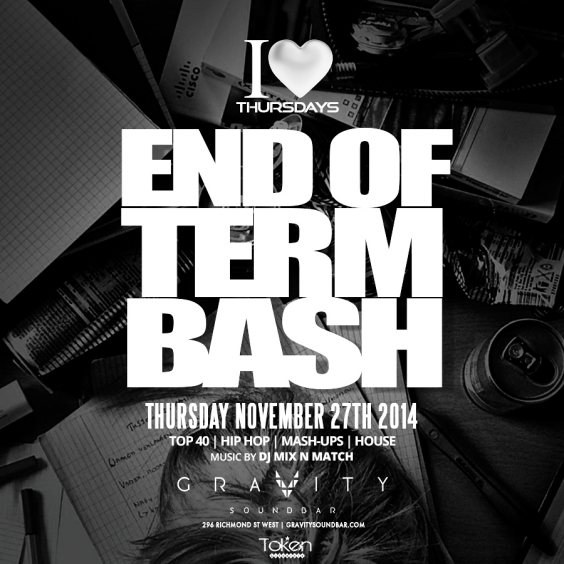 I LOVE THURSDAYS - END OF TERM BASH