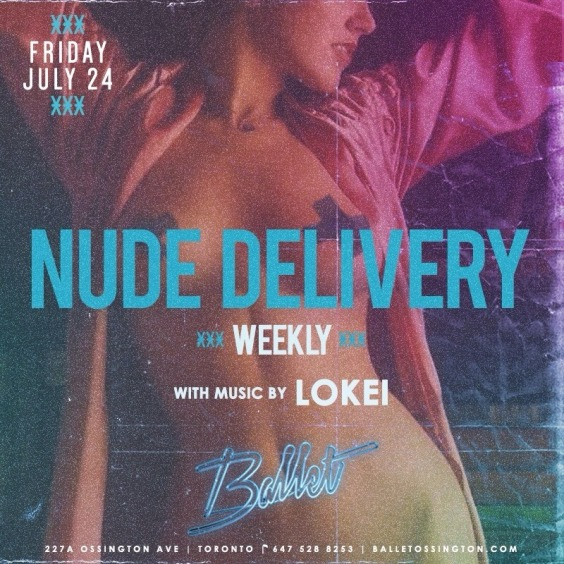 NUDE DELIVERY FRIDAYS AT BALLET