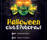 Halloween Pub & Club Crawl : Celebrate Halloween in multiple venues!